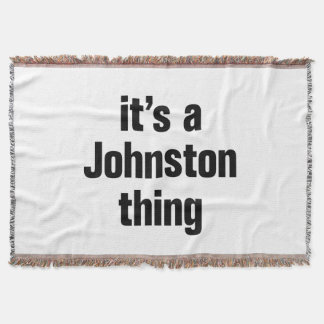 its a johnston thing