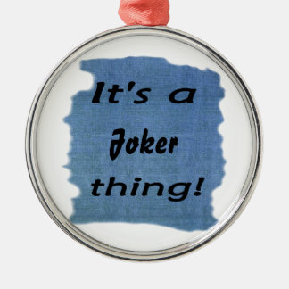 It's a Joker thing! Christmas Ornaments