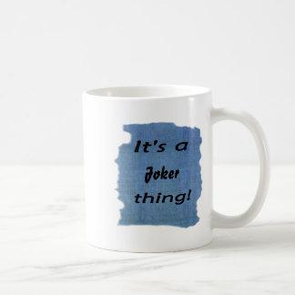 It's a Joker thing! Coffee Mugs