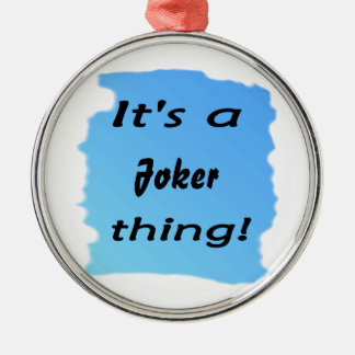 It's a joker thing! Silver-Colored round decoration