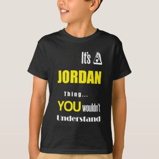 It's a Jordan thing you wouldn't understand Shirt