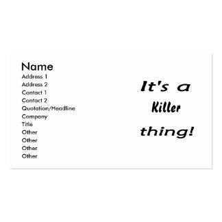 It's a killer thing! pack of standard business cards