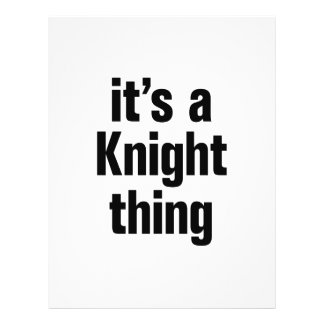"its a knight thing 8.5"" x 11"" flyer"