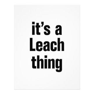 "its a leach thing 8.5"" x 11"" flyer"