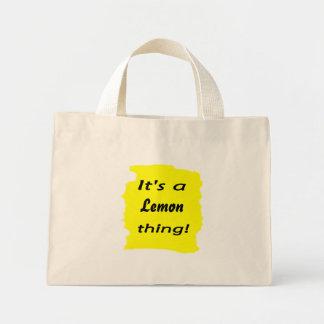 It's a lemon thing! bags