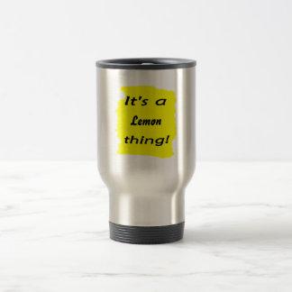 It's a lemon thing! mugs