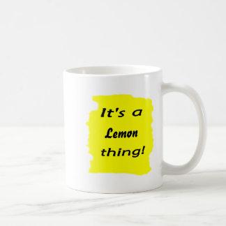 It's a lemon thing! coffee mug