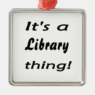 It's a library thing! christmas ornament