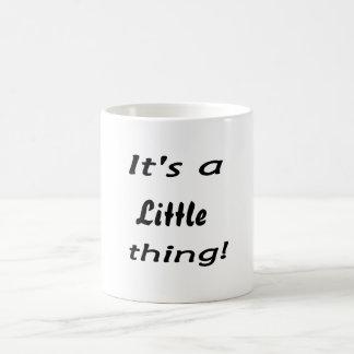 It's a little thing! mugs