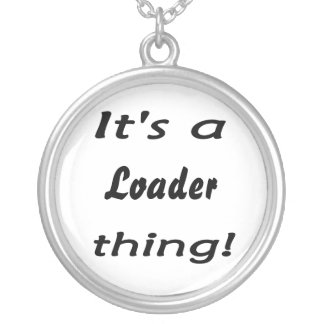 it's a loader thing round pendant necklace