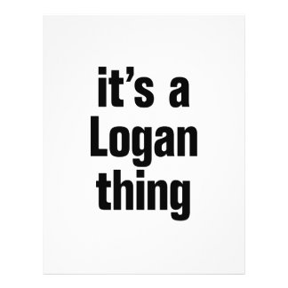 "its a logan thing 8.5"" x 11"" flyer"
