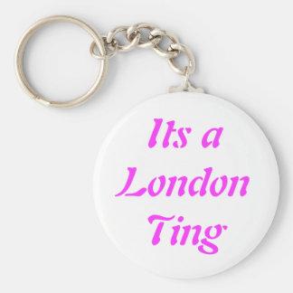Its a London Ting Key Ring