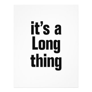 "its a long thing 8.5"" x 11"" flyer"