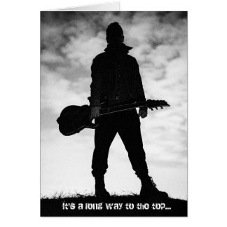 It's a Long Way to The Top Guitarist Birthday Card
