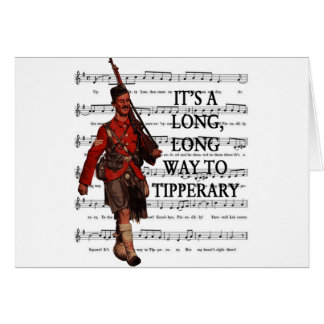 It's A Long Way To Tipperary Greeting Card
