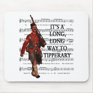 It's A Long Way To Tipperary Mouse Pad