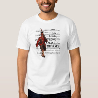 It's A Long Way To Tipperary T-shirt