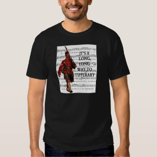 It's A Long Way To Tipperary Tee Shirt