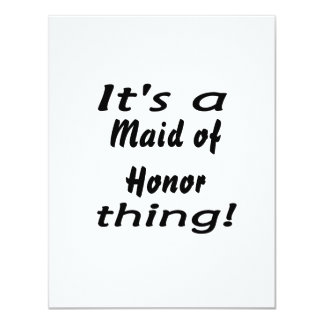 It's a maid of honor thing! custom invites