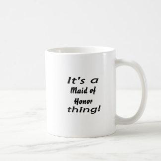 It's a maid of honor thing! classic white coffee mug