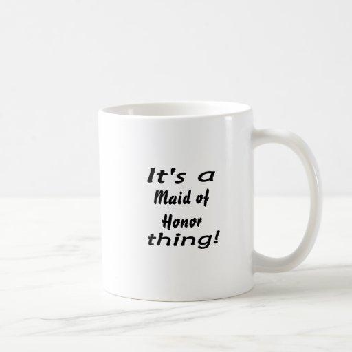 It's a maid of honor thing! mug