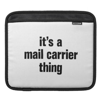 its a mail carrier thing sleeve for iPads