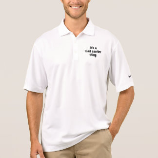 its a mail carrier thing polo t-shirts