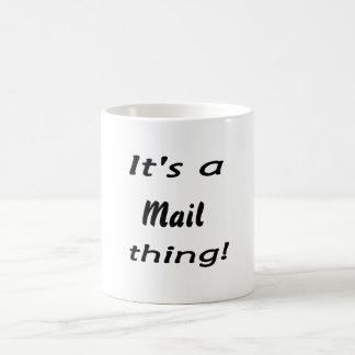 It's a mail thing! coffee mug