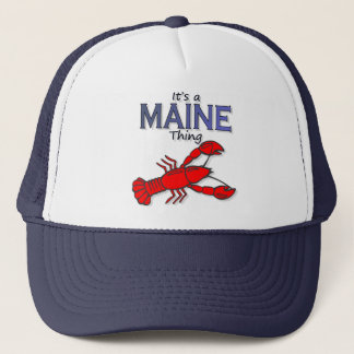 Its a Maine Thing - Lobster Trucker Hat