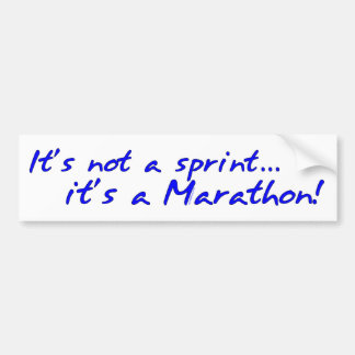 It's a Marathon - blue Bumper Sticker