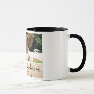 "It's a ""Mastiff"" thing! English Mastiff dogs photo Mug"