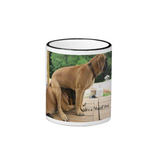 "It's a ""Mastiff"" thing! mug"
