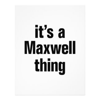 "its a maxwell thing 8.5"" x 11"" flyer"