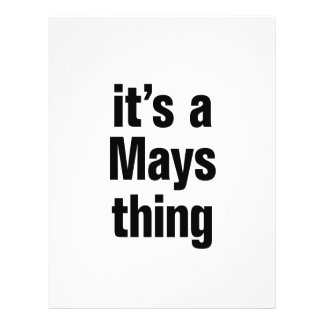 """its a mays thing 8.5"""" x 11"""" flyer"""