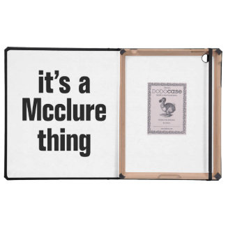 its a mcclain thing cases for iPad