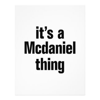 "its a mcdaniel thing 8.5"" x 11"" flyer"