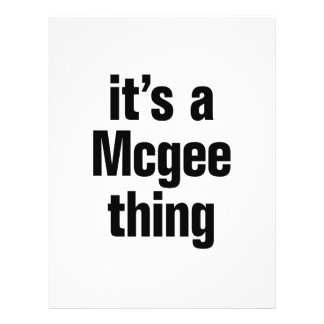 "its a mcgee thing 8.5"" x 11"" flyer"