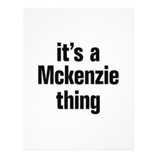 "its a mckenzie thing 8.5"" x 11"" flyer"