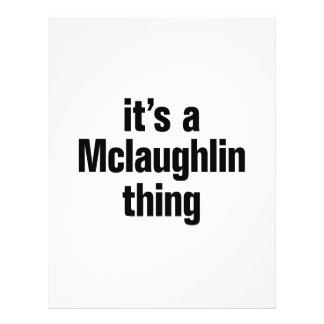 "its a mclaughlin thing 8.5"" x 11"" flyer"