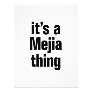 "its a mejia thing 8.5"" x 11"" flyer"