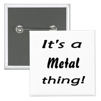 It's a metal thing! 15 cm square badge