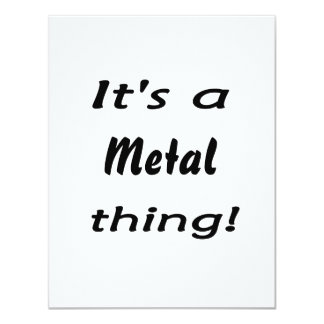 "It's a metal thing! 4.25"" x 5.5"" invitation card"