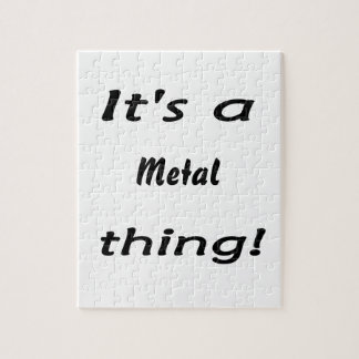 It's a metal thing! jigsaw puzzles