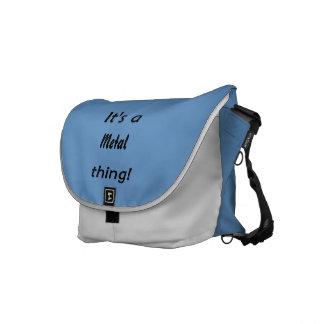 It's a metal thing! messenger bag