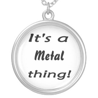 It's a metal thing! round pendant necklace