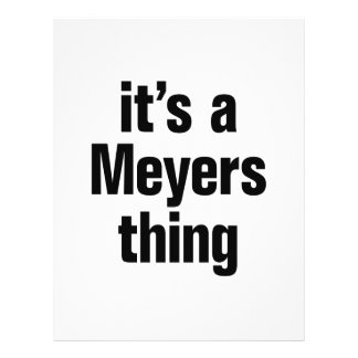"its a meyers thing 8.5"" x 11"" flyer"