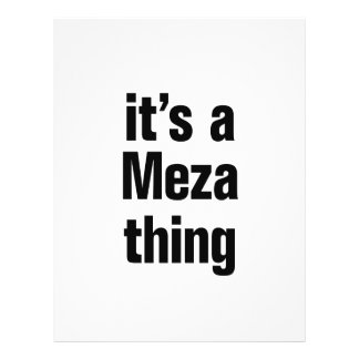 "its a meza thing 8.5"" x 11"" flyer"