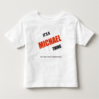 """It's a Michael Thing"" T- Shirt"