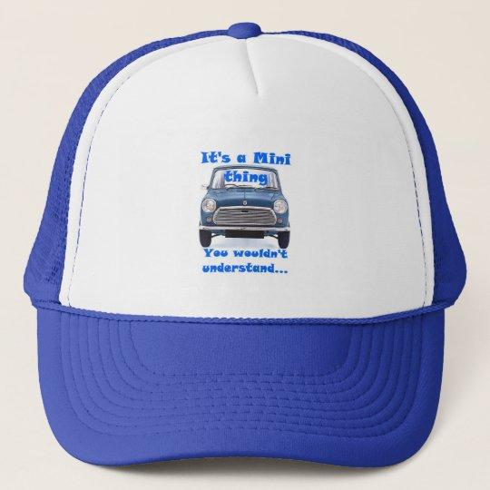 Its a Mini Thing.Hat Trucker Hat