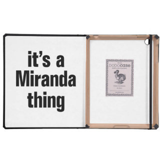 its a miranda thing cover for iPad